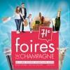 71E FOIRES DE CHAMPAGNE