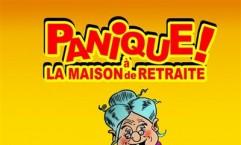 PANIQUE A LA MAISON DE RETRAITE