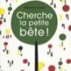 CHERCHE LA PETITE BETE-Salon du livre