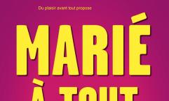 MARIÉ À TOUT PRIX