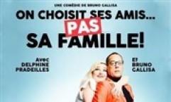 ON CHOISIT SES AMIS PAS SA FAMILLE