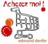 ACHETEZ-MOI