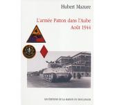 L'ARMÉE PATTON DANS L'AUBE - Août 1944