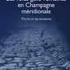 Les voies gallo-romaines en Champagne méridionale