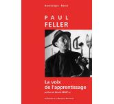 PAUL FELLER - La voix de l'apprentissage