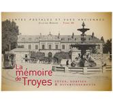 LA MÉMOIRE DE TROYES III