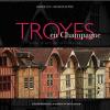 Troyes en Champagne