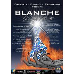 BLANCHE, UN ECLAT D'ETERNITE
