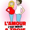 L'AMOUR C'EST MIEUX A TROIS