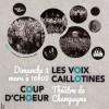 LES VOIX CAILLOTTINES ET COUPD' CHOEUR