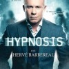 HERVE BARBEREAU DANS HYPNOSIS